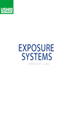 EXPOSURE SYSTEMS